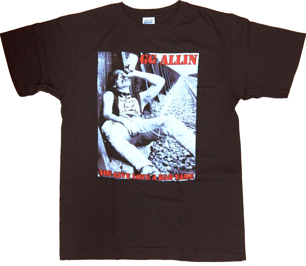 【GG ALLIN】 YOU GIVE LOVE A BAD NAME Tシャツ GGアリン